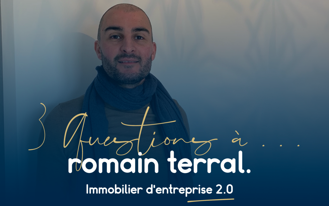 3 questions à… Romain Terral