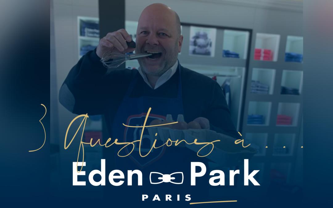 3 questions à … Eden Park